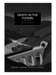 Miless Burton: Death in the Tunnel