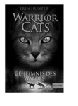 Erin Hunter: Warrior Cats 3 - Geheimnis des Waldes