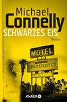 Michael Connelly: Schwarzes Eis