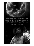 ransport 3: Todeszone - Phillip P. Peterson